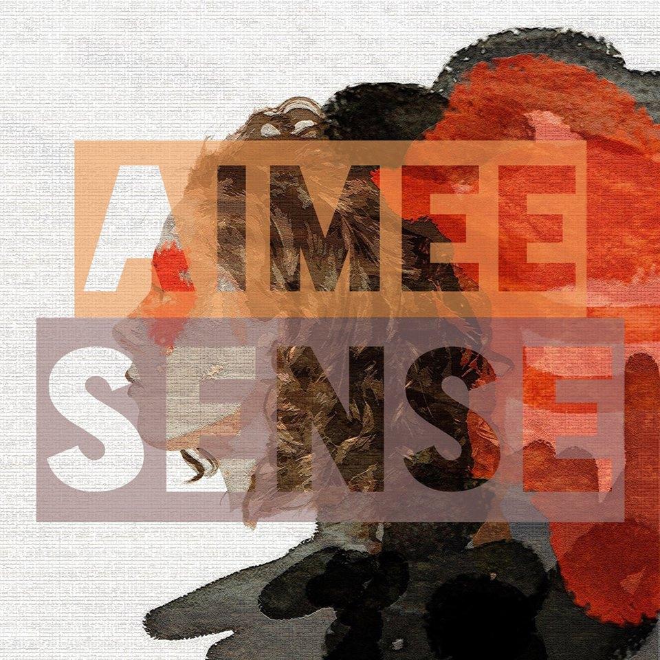 Aimee - Sense