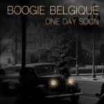 Boogie Belgique - One Day Soon