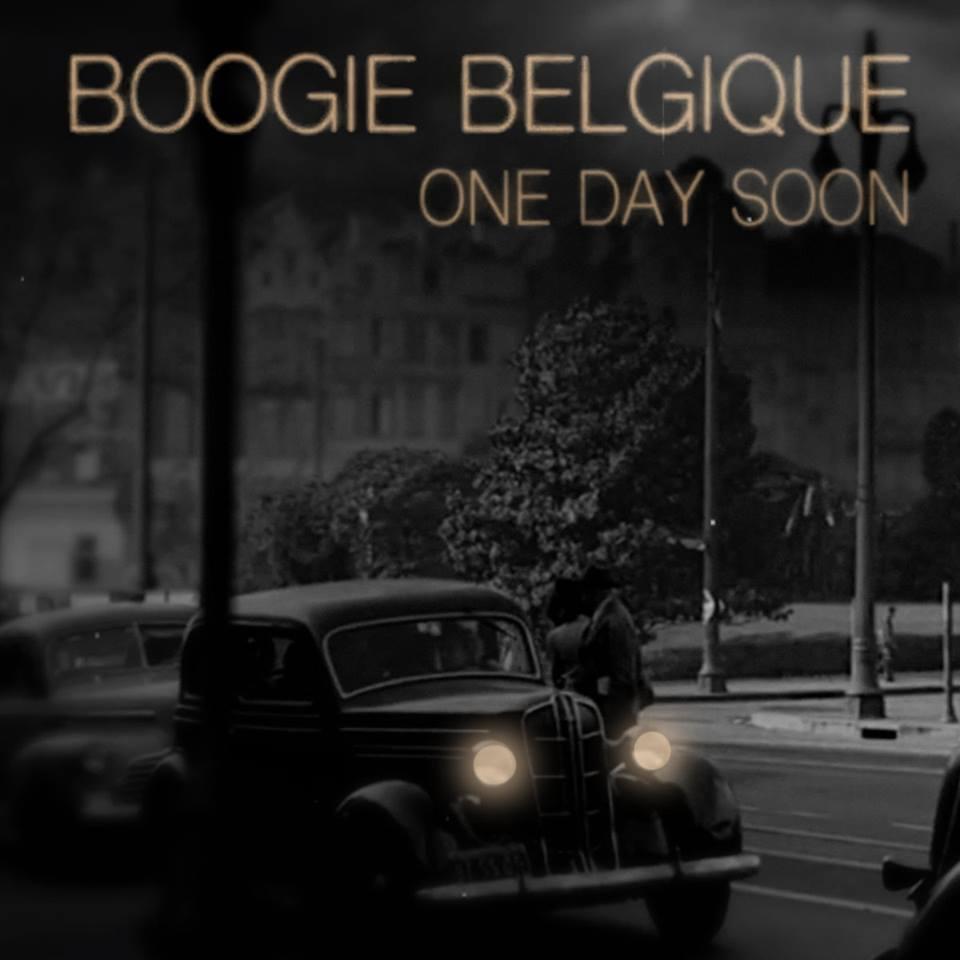 Boogie Belgique - One Day Soon