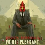 Brock Berrigan – Point Pleasant