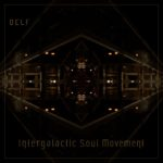 Delf - Intergalactic Soul Movement
