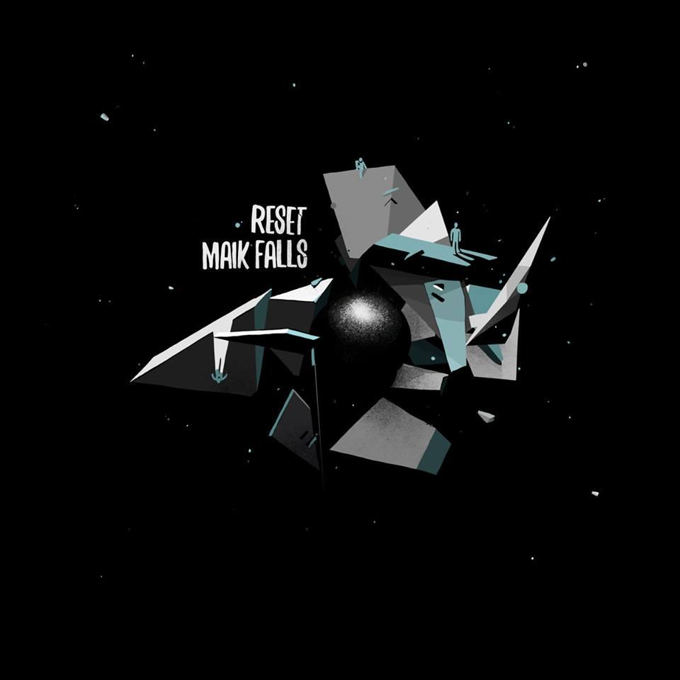 Maik Falls - Reset