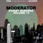 Moderator - Street Bangerz Volume 10