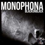 Monophona - Blackonblack