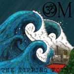 The OM Sound - The Tipping Point