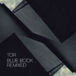 Tor - Blue Book Remixed