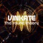 Vinkate - The Sound Theory