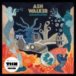 Ash Walker Music - Aquamarine