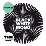 De-Phazz - Black White Mono