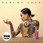 Flèche Love - Naga, Pt. 1