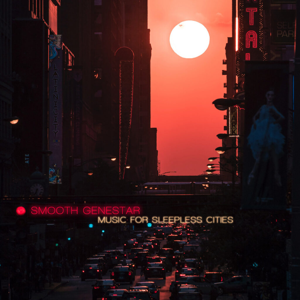 Smooth Genestar - Music for sleepless cities