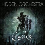 Hidden Orchestra - Creaks