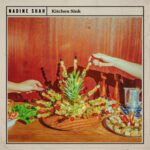 Nadine Shah - Kitchen Sink