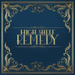 High Shelf Remedy - High Shelf Remedy