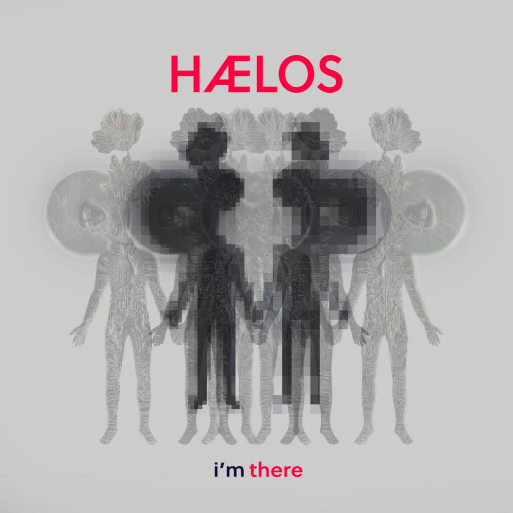 HÆLOS - I'm There